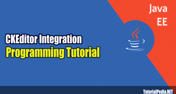 Cara Mudah Integrasikan CKeditor di JSP
