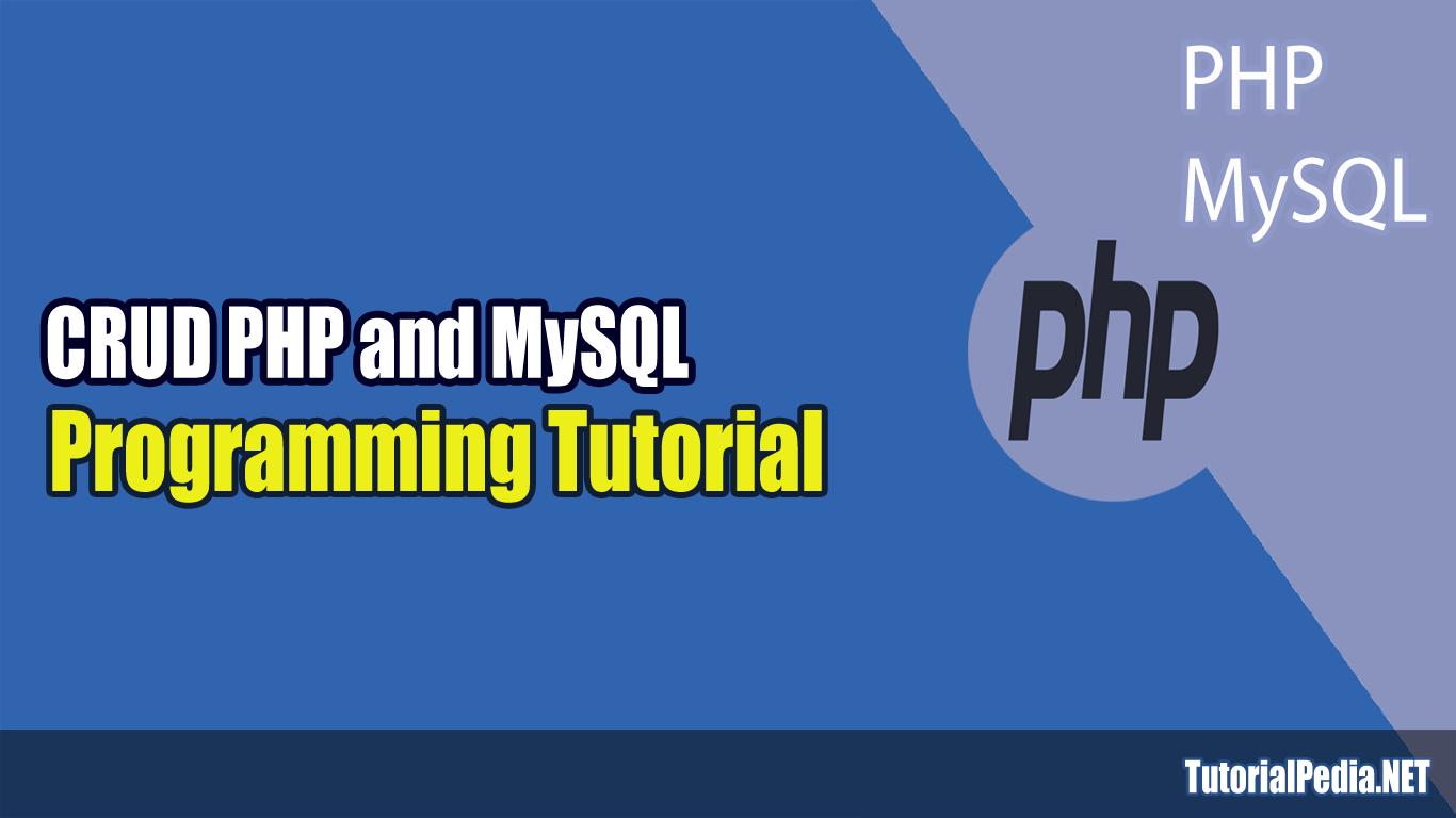 Membuat Aplikasi CRUD Sederhana dengan PHP dan MySQL